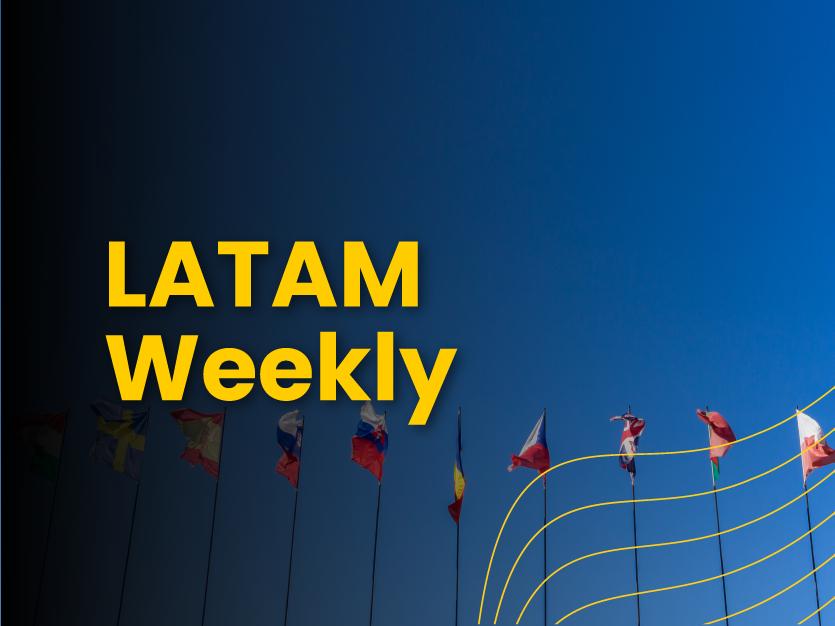 Latam Weekly