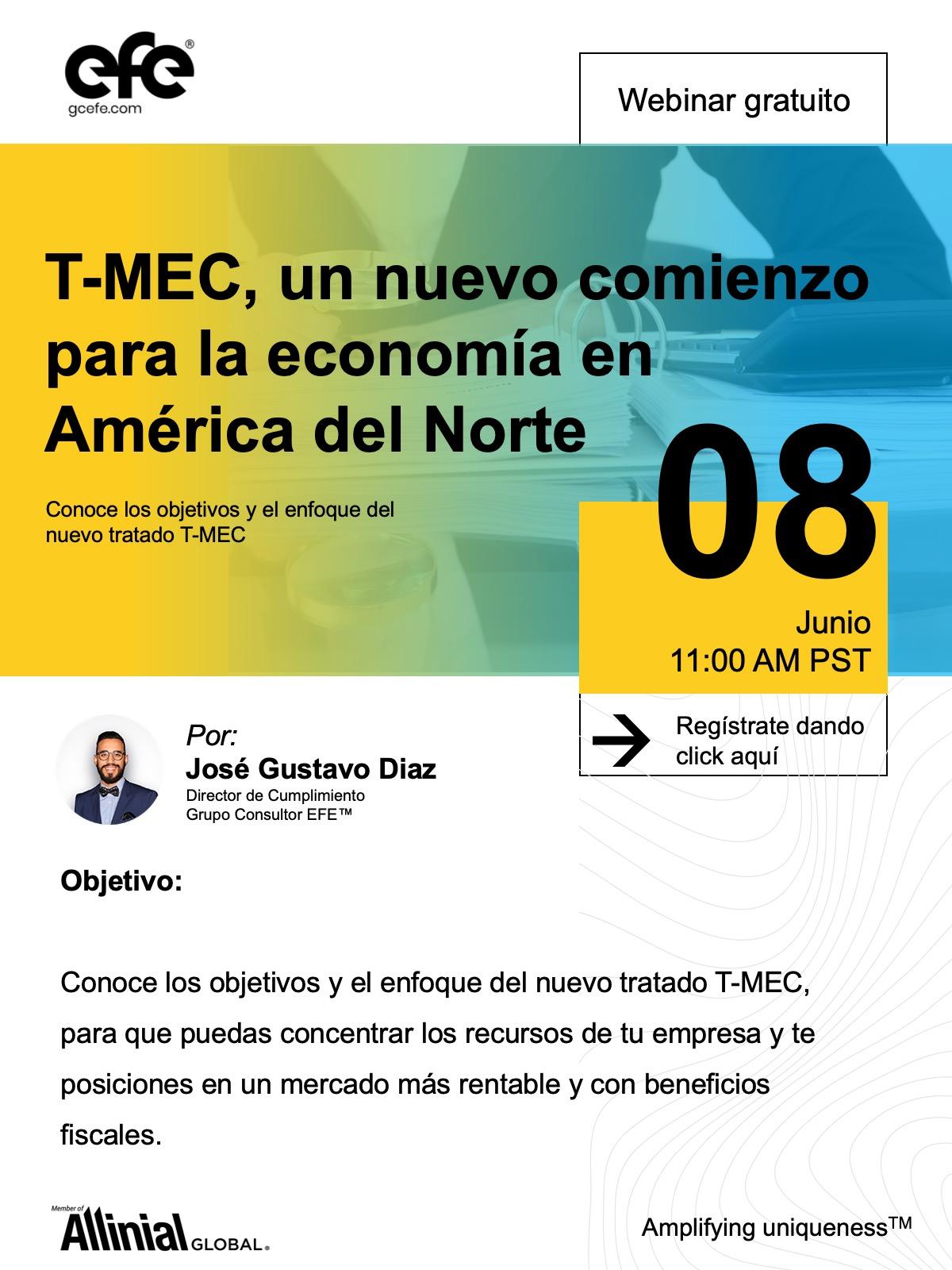 T-Mec, Un Nuevo Comienzo Para La Economía En América Del Norte